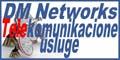 Telekomunikacione usluge DM Networks